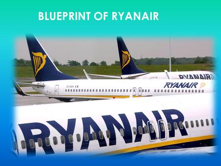 BLUEPRINT OF RYANAIR.