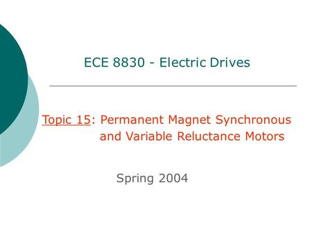 Permanent magnet synchronous motor drives pmsm ppt for Permanent magnet synchronous motor drive