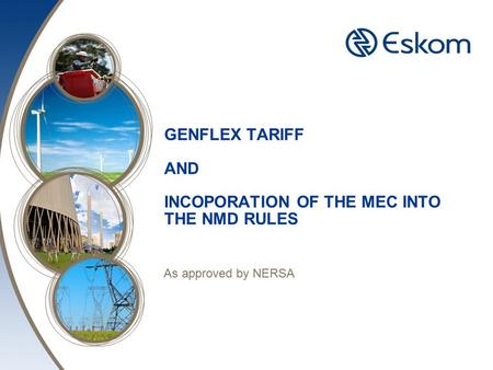GENFLEX TARIFF AND INCOPORATION OF THE MEC INTO THE NMD RULES