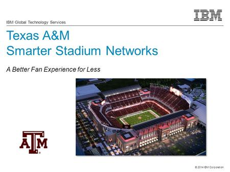 Texas A&M Smarter Stadium Networks A Better Fan Experience for Less