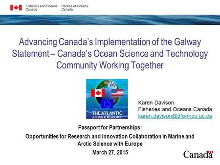 Advancing Canada's Implementation of the Galway Statement – Canada's Ocean Science and Technology Community Working Together Passport for Partnerships: