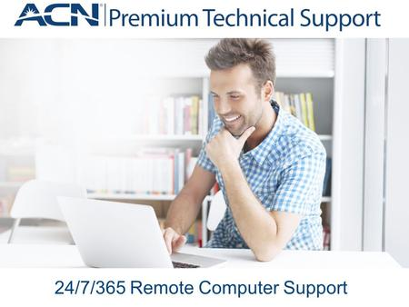 24/7/365 Remote Computer Support. Program Overview.