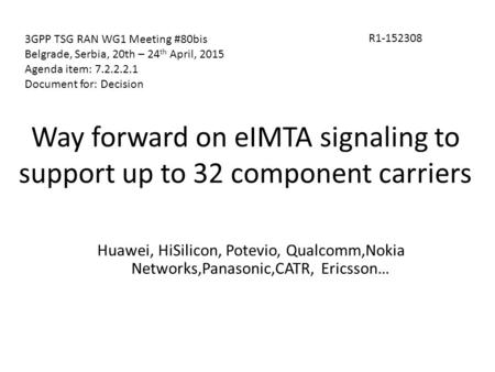 Way forward on eIMTA signaling to support up to 32 component carriers