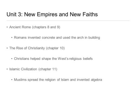 Unit 3: New Empires and New Faiths