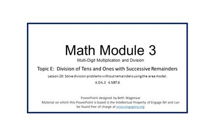 Math Module 3 Multi-Digit Multiplication and Division