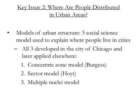Key Issue 2: Where Are People Distributed in Urban Areas?