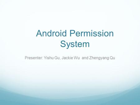 Android Permission System