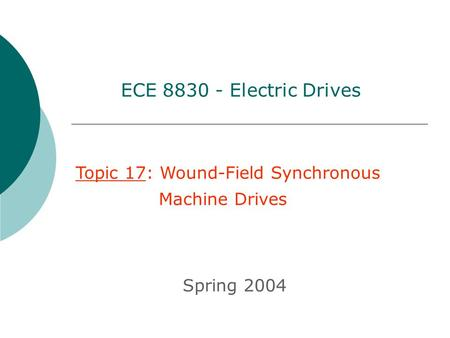 ECE Electric Drives Topic 17: Wound-Field Synchronous