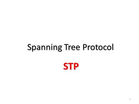 Spanning Tree Protocol STP STP 1. 2 3 4 5 A broadcast storm occurs when there are so many broadcast frames caught in a Layer 2 loop that all available.