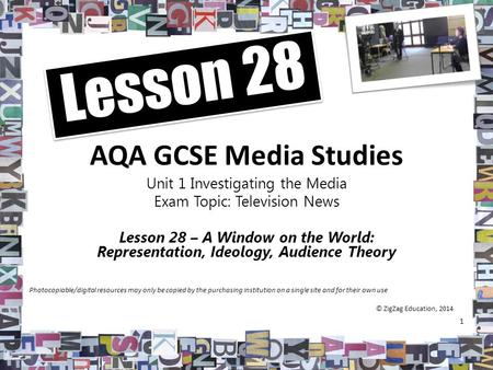 AQA GCSE Media Studies Unit 1 Investigating the Media Exam Topic: Television News Lesson 28 – A Window on the World: Representation, Ideology, Audience.