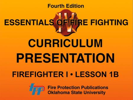 FIREFIGHTER I LESSON 1B. GOALS OF A FIREFIGHTER SAFETY PROGRAM Preventing human suffering, deaths, injuries, and exposures to hazardous atmospheres.