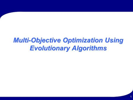 Multi-Objective Optimization Using Evolutionary Algorithms