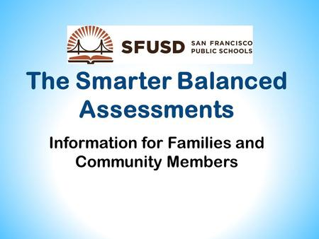 The Smarter Balanced Assessments