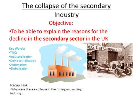 The collapse of the secondary Industry