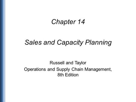 Sales and Capacity Planning