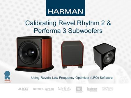 Calibrating Revel Rhythm 2 & Performa 3 Subwoofers Using Revel's Low Frequency Optimizer (LFO) Software.