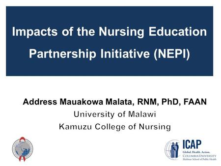Impacts of the Nursing Education Partnership Initiative (NEPI)