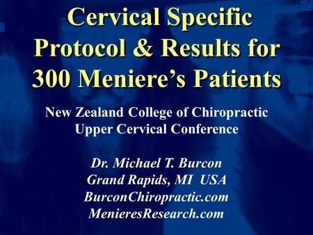 Cervical Specific Protocol & Results for 300 Meniere's Patients