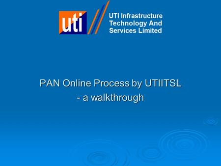 PAN Online Process by UTIITSL - a walkthrough