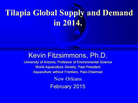 Tilapia Global Supply and Demand in 2014.