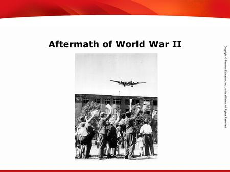 TEKS 8C: Calculate percent composition and empirical and molecular formulas. Aftermath of World War II.
