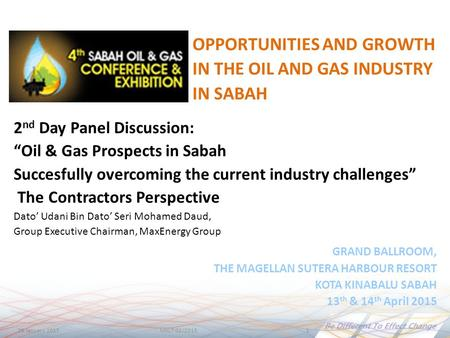 28 January 2015MXLT 02/20151 GRAND BALLROOM, THE MAGELLAN SUTERA HARBOUR RESORT KOTA KINABALU SABAH 13 th & 14 th April 2015 2 nd Day Panel Discussion: