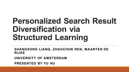 Personalized Search Result Diversification via Structured Learning