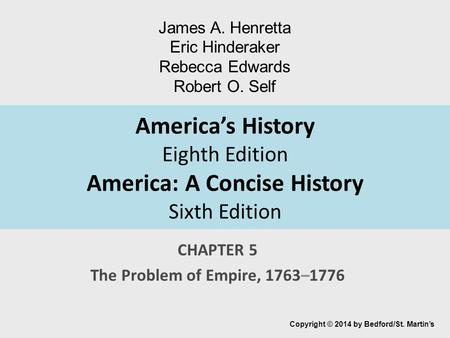CHAPTER 5 The Problem of Empire, 1763–1776