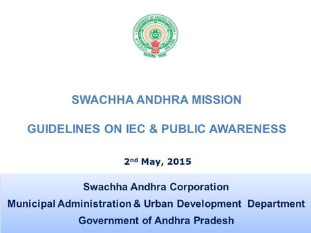 SWACHHA ANDHRA MISSION GUIDELINES ON IEC & PUBLIC AWARENESS