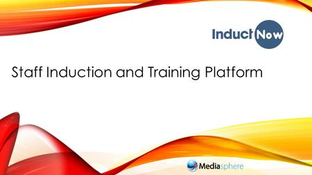 Staff Induction and Training Platform. COMPLETE INDUCTION MANAGEMENT.