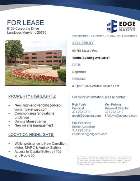 EXPERIENCE DILIGENCE GUIDANCE EXECUTION FOR LEASE 8100 Corporate Drive Landover, Maryland 20785 PROPERTY HIGHLIGHTS:  New, high-end vending concept: www.myavenuec.com.