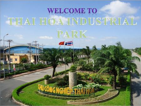 6/9/20151. Contents Introduction about Thai Hoa IP Advantages of Thai Hoa IP Introduction about 16ha project Discussion 4 1 2 3.
