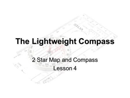 The Lightweight Compass 2 Star Map and Compass Lesson 4.