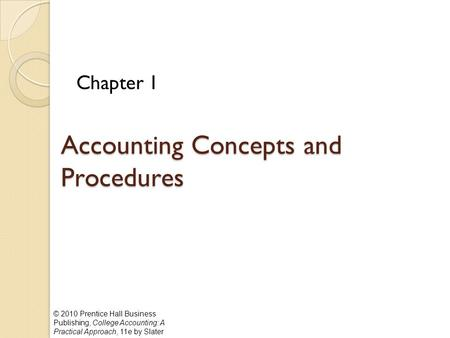 Accounting Concepts and Procedures