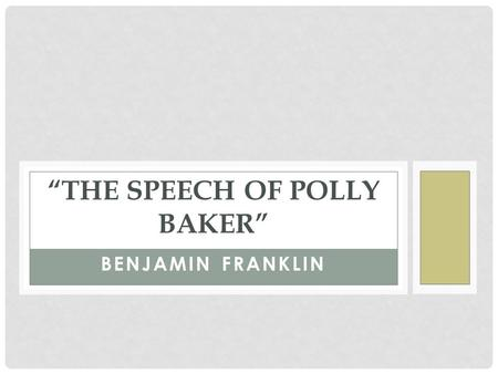 """The Speech of Polly Baker"""
