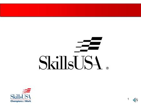 1. 2 SkillsUSA is a partnership of students, teachers and industry representatives, working together to ensure America has a skilled work force. It helps.