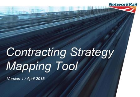 Contracting Strategy Mapping Tool Version 1 / April 2015.