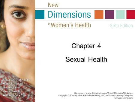 "Chapter 4 Sexual Health. Sexual health defined: ""A state of physical, emotional, mental and social well- being related to sexuality; it is not merely."