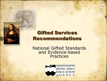 Gifted Services Recommendations National Gifted Standards and Evidence-based Practices.