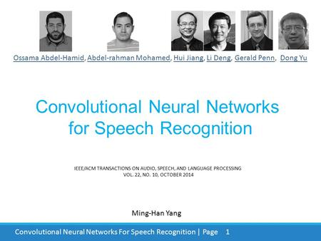 Convolutional Neural Networks <strong>for</strong> Speech Recognition