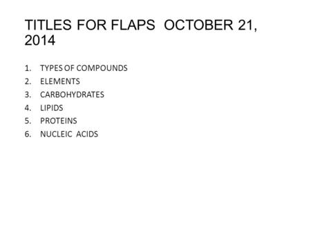 TITLES FOR FLAPS OCTOBER 21, 2014