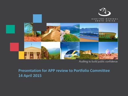 Presentation for APP review to Portfolio Committee 14 April 2015.