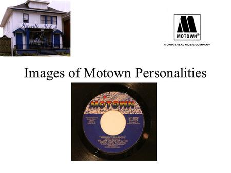 Images of Motown Personalities. Berry Gordy Money by Barrett Strong –  Shop Around by The Miracles –