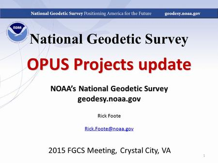 National Geodetic Survey NOAA's National Geodetic Survey
