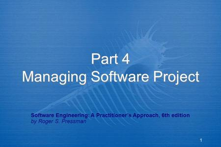 Part 4 Managing Software Project