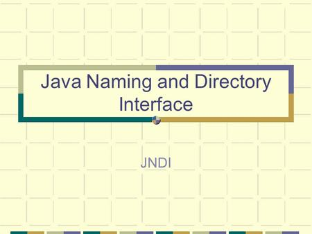 Java Naming and Directory Interface JNDI. v001025JNDI2 Topics Naming and Directory Services JNDI Overview Features and Code Samples JNDI Providers References.