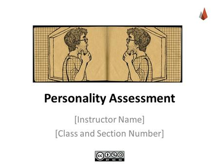 Personality Assessment [Instructor Name] [Class and Section Number]