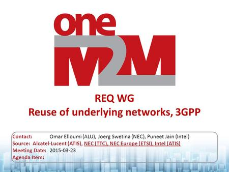 REQ WG Reuse of underlying networks, 3GPP