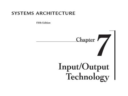 2 Systems Architecture, Fifth Edition Chapter Goals Describe common concepts of text and image representation and <strong>display</strong> including digital representation.