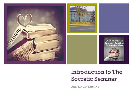Introduction to The Socratic Seminar